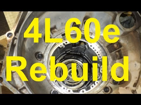 How To Rebuild A 4L60E Automatic Transmission