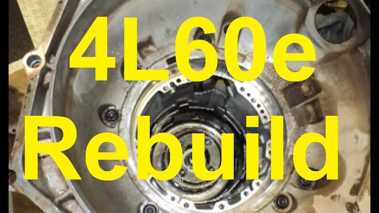 How To Rebuild A 4L60E Automatic Transmission  YouTube
