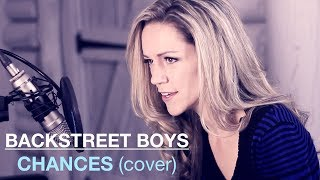 CHANCES Backstreet Boys Cover | featuring Lynsay Ryan on Piano mp3