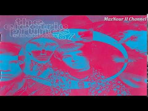 The Electri̤c̤ Prun̤e̤s̤--Stockho̤l̤m̤ 1967 Full Album HQ