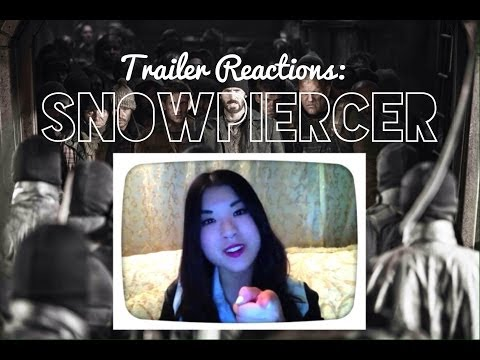 Trailer Reactions: Snowpiercer