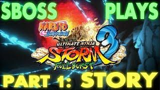Ultimate Ninja Storm 3 Full Burst - Part 1: Story Mode (Gameplay Commentary)