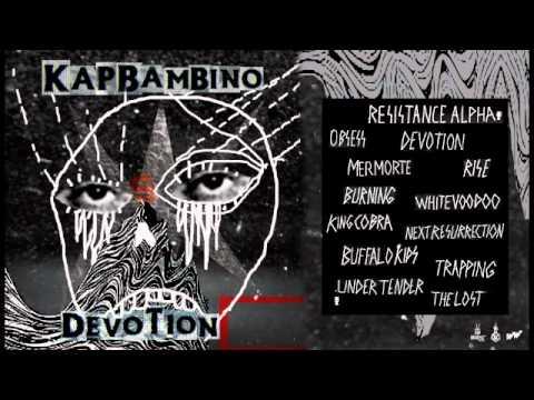 Kap Bambino - DEVOTION (Album Stream)