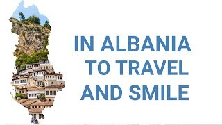 In Albania to Travel and Smile 2