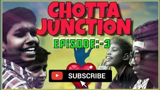 CHOTTA JUNCTION  |episode-3| sreejith babu | sajith kannan| adithyan| webseries |