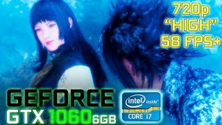 Final Fantasy XV Windows Edition Benchmark [720p High] (GeForce GTX 1060 / Intel i7 7700)
