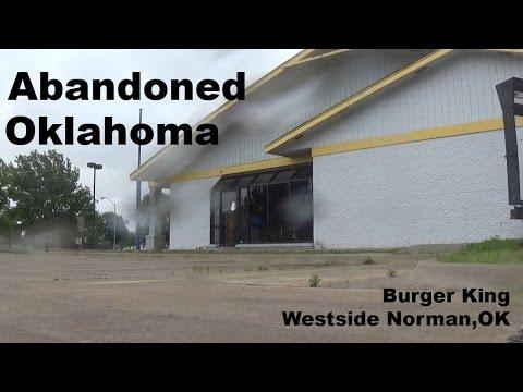 Abandoned Oklahoma: Burger King Norman OK
