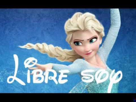 la reine des neiges en espagnol libre soy youtube - La Reine Des Neige En Streaming