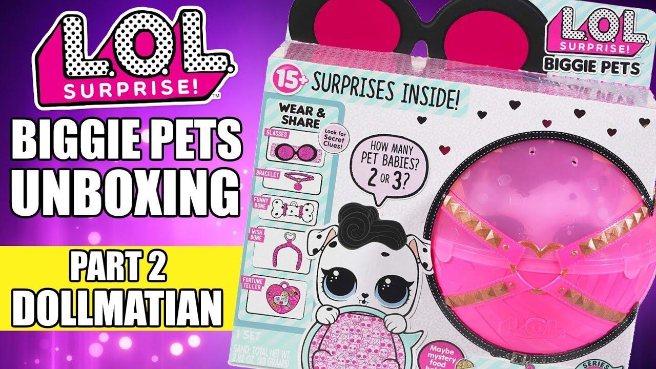 Lol Surprise Biggie Pets Unboxing Part 2 Dollmatian L O L Eye