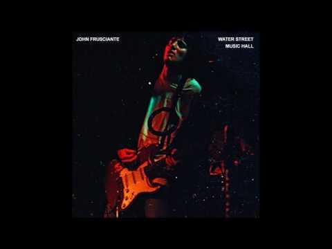 John Frusciante - Water Street Music Hall [1997]