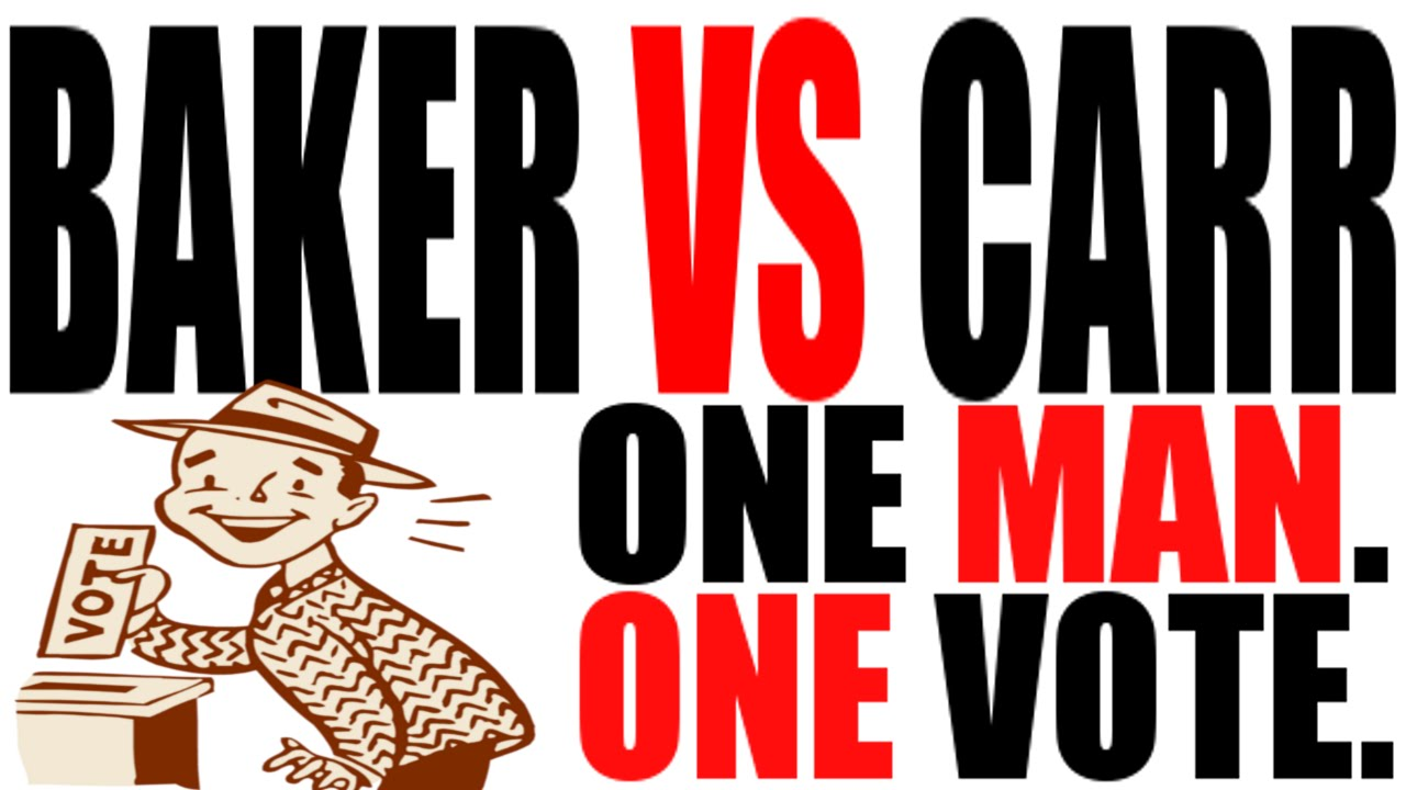 baker v carr 1962 One man, one vote (or one person, one vote) is a slogan used by advocates of political equality through various electoral reforms such as universal suffrage, proportional representation, or the elimination of plural voting, malapportionment, or gerrymandering.