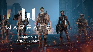 Warface - Happy 5th Anniversary!