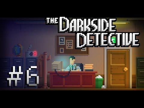 The Darkside Detective Part 6 - Look Skyward