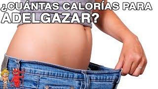 Cuántas Calorías Debemos Consumir Para Bajar De Peso Adelgazar Sin Hacer Dietas Youtube