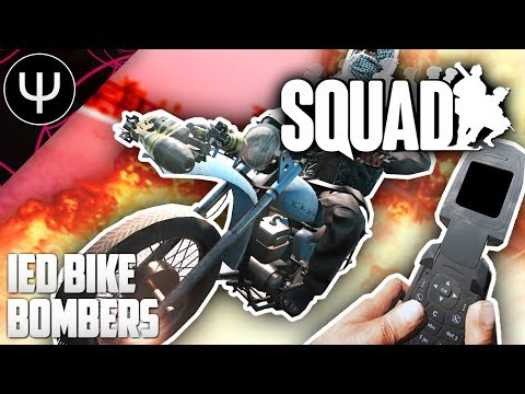 Squad — IED Bike BOMBERS (9.4 Update)!