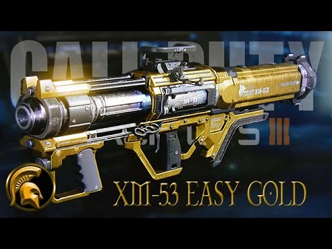 Call Of Duty Black Ops 3 - XM-53  (GOLD CAMO) Easy Tips/Advice/Help