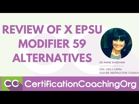 Review of X EPSU Modifiers | Modifier 59 Alternatives