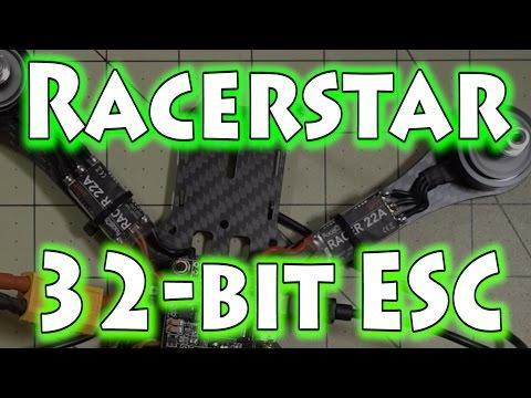 Racerstar 22AMP 32-bit ESC Review