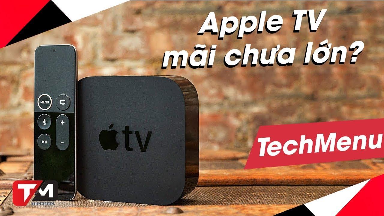 AppleTV – sao mãi chưa chịu lớn?