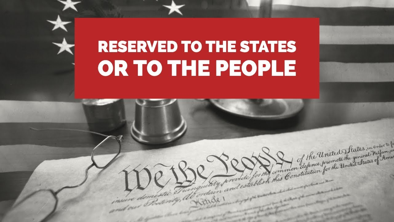 Constitution 101: Powers Reserved to the States or to the ...