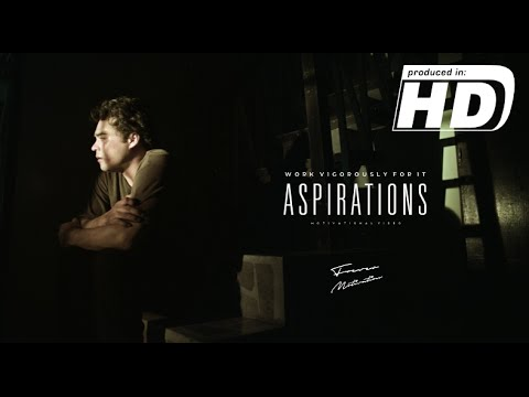 Aspirations  – Work Vigorously For It – Motivational Video | HD