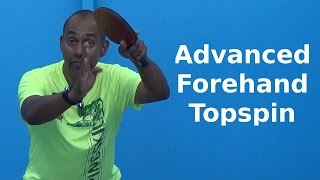 Advanced Forehand Topspin | Table Tennis | PingSkills(http://www.PingSkills.com - Advanced Forehand Topspin Once you've mastered the start and finish position of the forehand topspin, you can start to focus on ..., 2015-12-18T11:47:13.000Z)