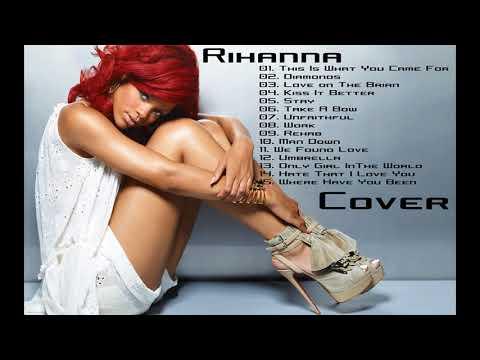 Lagu Rihanna Terbaik 2017 | Best Song Rihanna