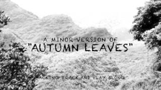 """""""Autumn Leaves"""" - Backing Track in A minor for Female Vocalists"""