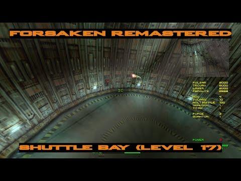 Forsaken Remastered - Shuttle Bay (Level 17) |