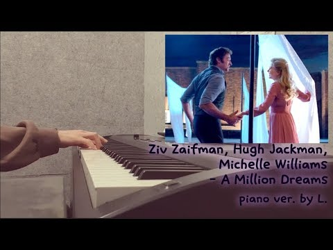 Ziv Zaifman, Hugh Jackman, Michelle Williams - A million dreams (위대한쇼맨OST) 피아노연주 / 글로리아엘 (Gloria L.)