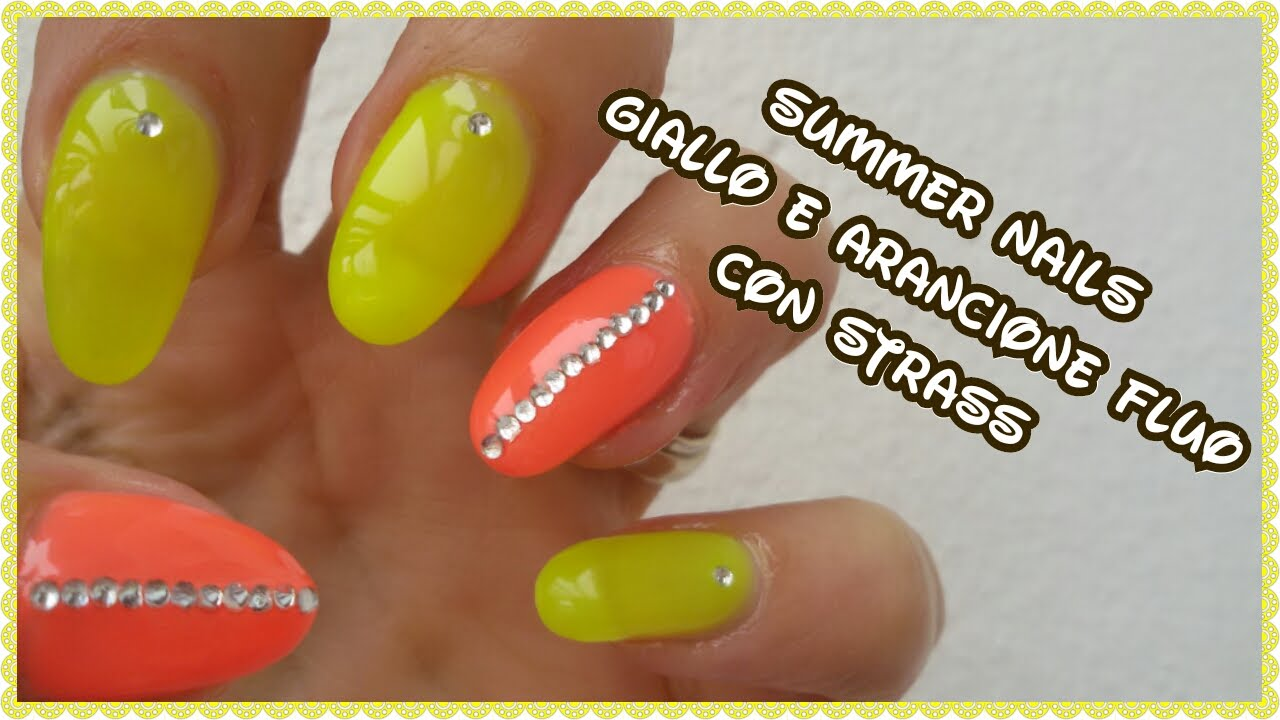 spesso Summer Nails giallo e arancione fluo con strass - YouTube ZW05