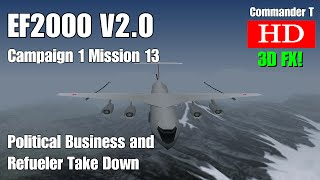 EF2000 V2.0 Eurofighter Typhoon Campaign 1 Mission 13 Political Building and Refueler [Episode 17]