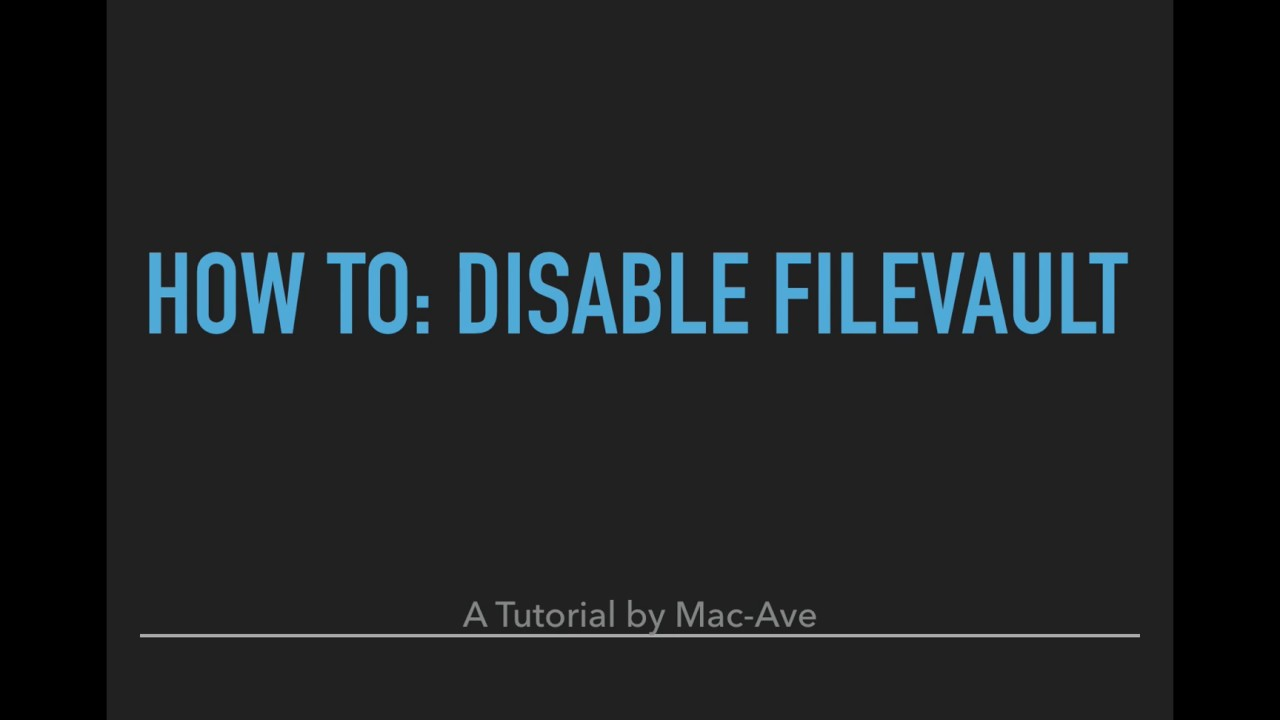 How To: Disable FileVault (Mac) - Guide for finding FileVault settings