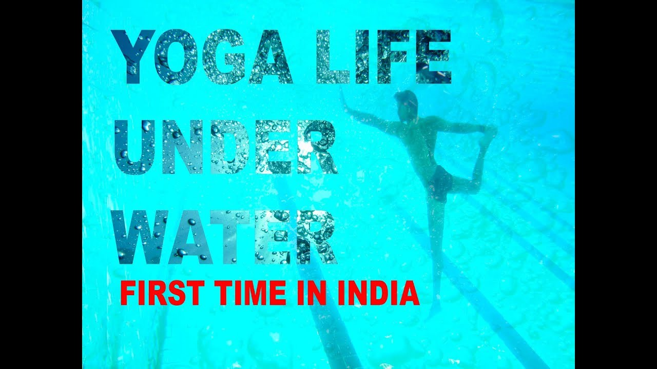 f5a0580c2d22 YOGA LIFE UNDER WATER