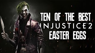 10 Of The Best Injustice 2 Easter Eggs, Secrets & References - Part 2