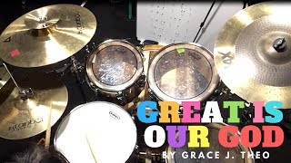 Drum Cover By Grace J. Theo - Great Is Our God (NDC Worship)