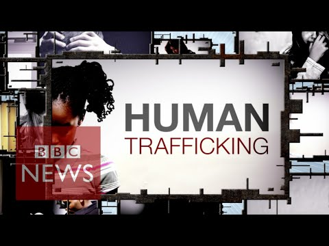 Human Trafficking: Lives bought & sold - BBC News
