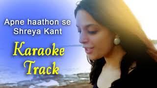 Gambar cover Apne Hatho se Banaya Hain - Karaoke