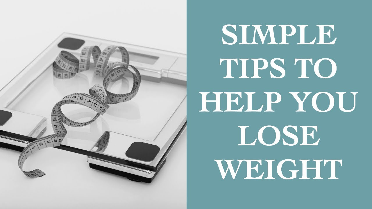 Simple Weight Loss Tips That Work! I The Speakmans