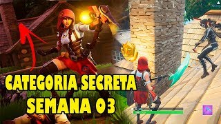 FORTNITE-FREE SECRET CATEGORY OF WEEK 03 OF THE SEASON 6 BATTLE PASS!