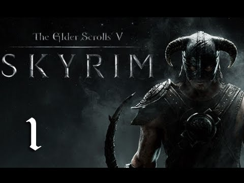"Skyrim Walkthrough - Part 1 ""It Begins..."" (Let's Play, Playthrough)"