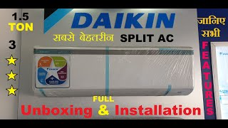 DAIKIN 1 5 TON Split AC GTL50TV16V3 3 STAR FULL UNBOXING ALL FEATURES IN DETAIL