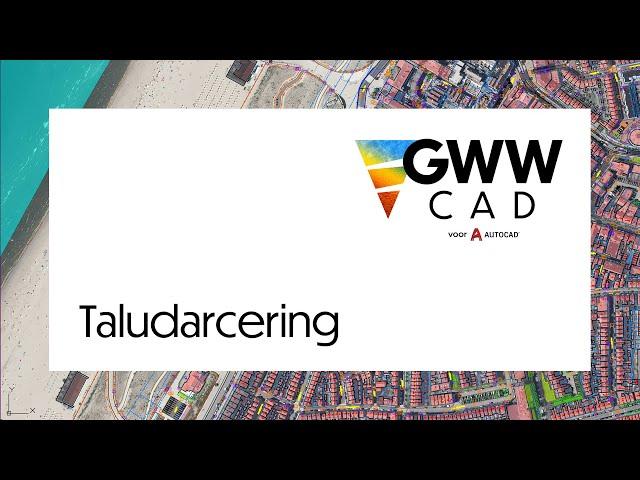 GWW-CAD: Taludarcering