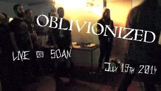 Oblivionized, Lower Your Expectations | Live At S.O.A.N.