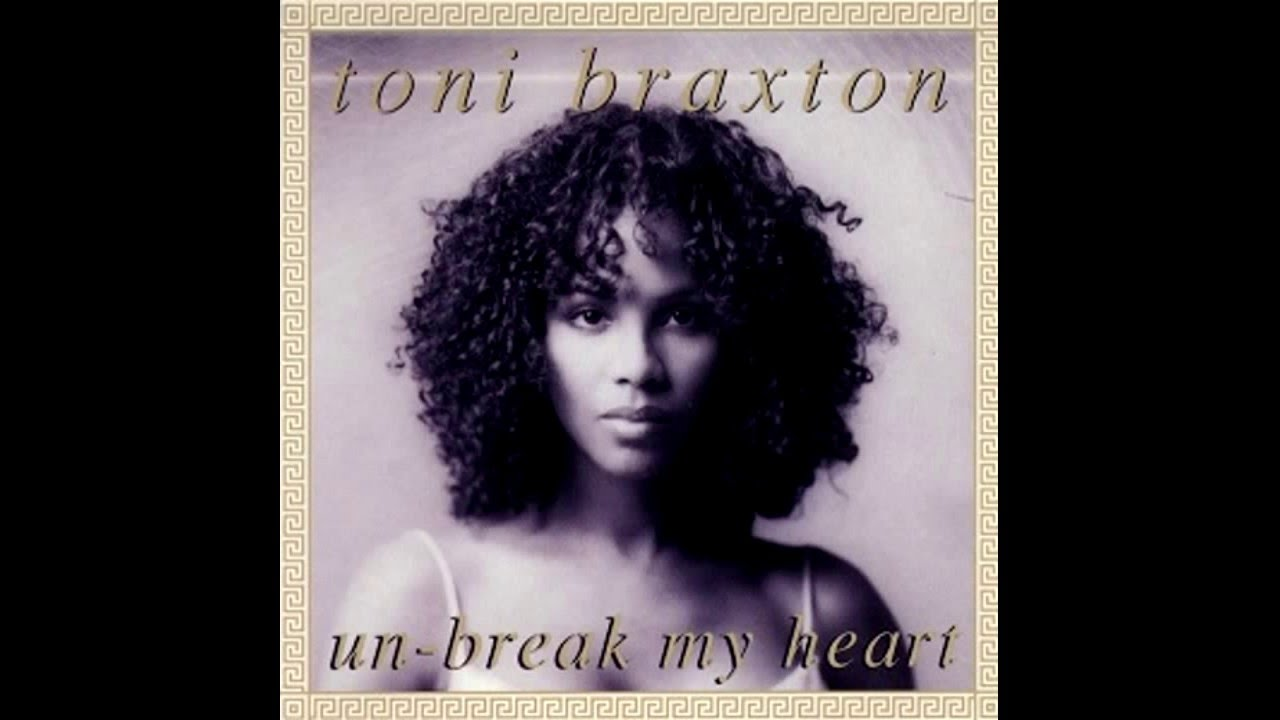 musica unbreak my heart toni braxton