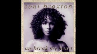 Toni Braxton - Un - Break My Heart 2016 (MY Remix)