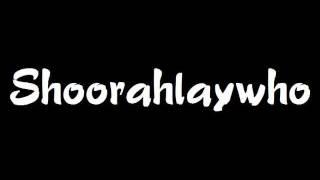 Play Shoorahlaywho