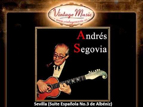 Andrés Segovia - Sevilla (Albéniz) (VintageMusic.es).
