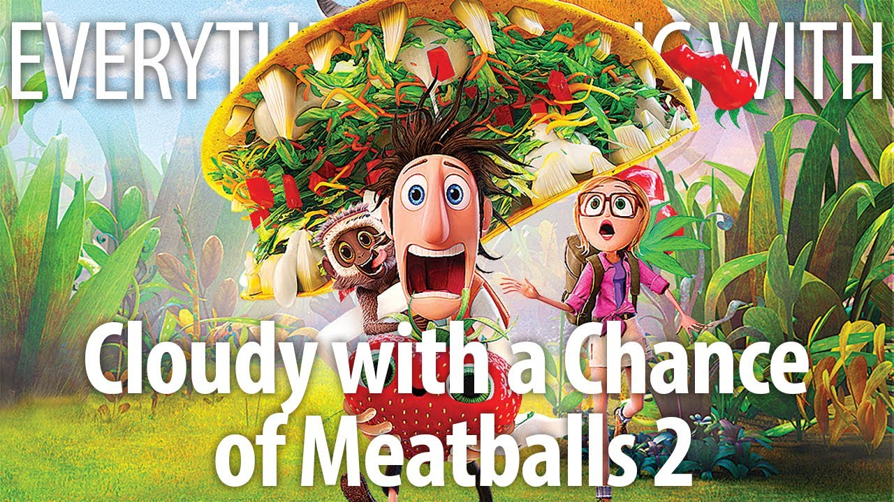Download Everything Wrong With Cloudy With A Chance Of Meatballs 2 In 14 Minutes Or Less