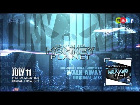 Tony Junior & KURA ft Jimmy Clash - Walk Away...
